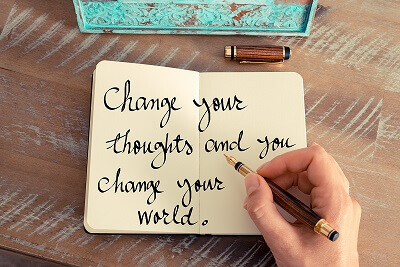 Change your thought and you change your world